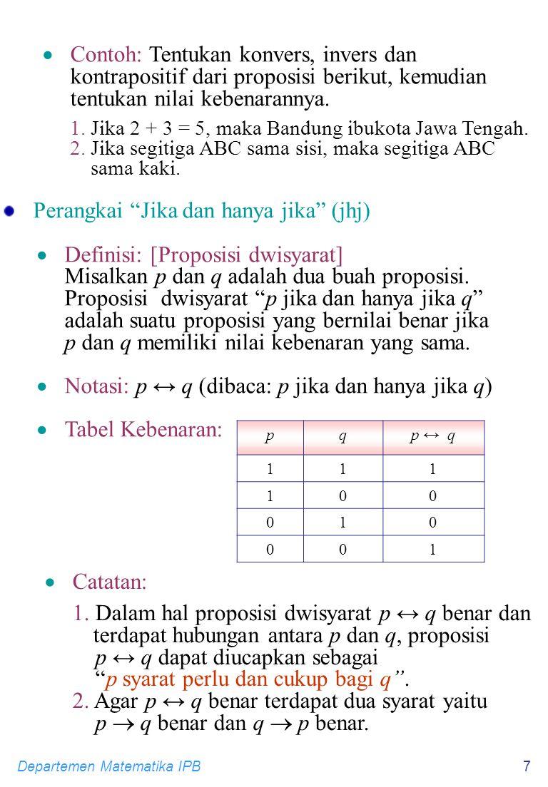 Perangkai Jika dan hanya jika (jhj) Definisi: [Proposisi dwisyarat]